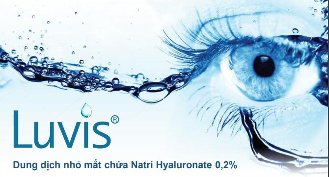 Bảo vệ đôi mắt của bạn mỗi ngày với dung dịch nhỏ mắt Luvis